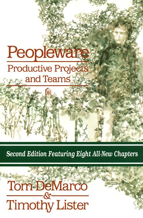 Text cover: Peopleware by Tom DeMarco & Timothy Lister